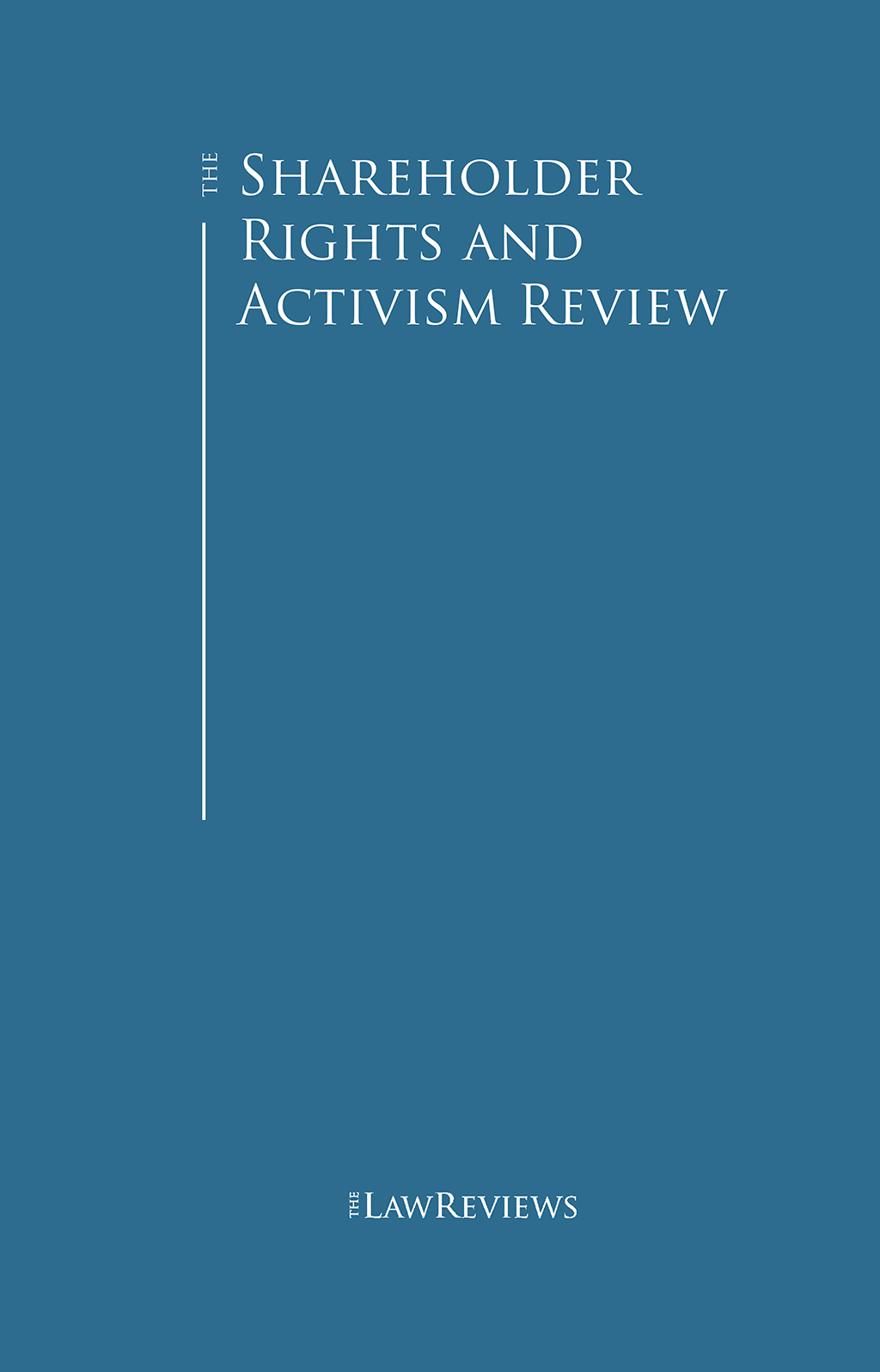The Shareholder Rights and Activism Review
