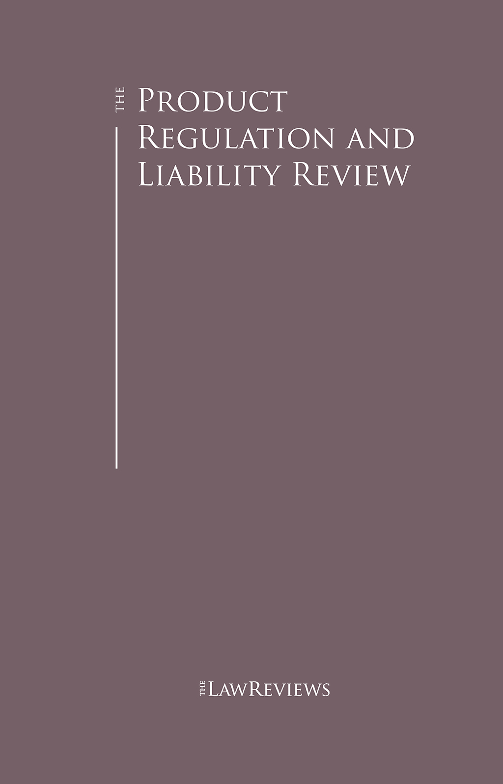 The Product Regulation and Liability Review