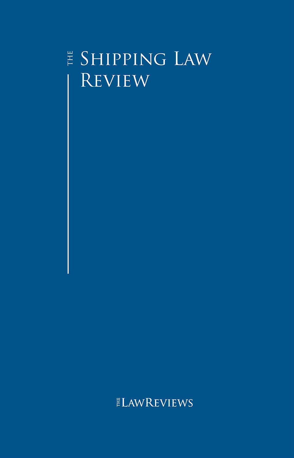 The Shipping Law Review