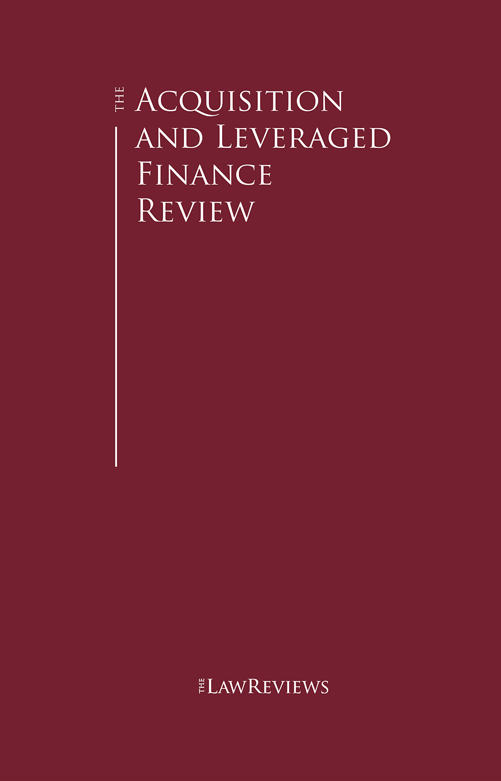 The Acquisition and Leveraged Finance Review