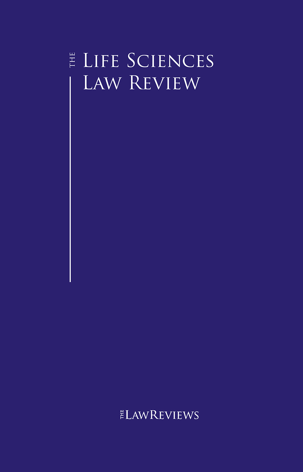 The Life Sciences Law Review