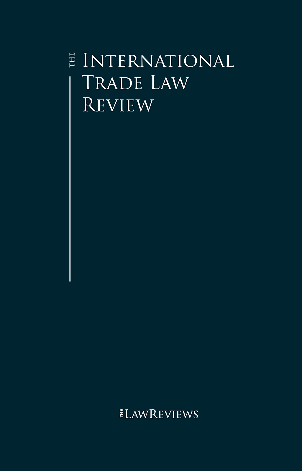 The International Trade Law Review