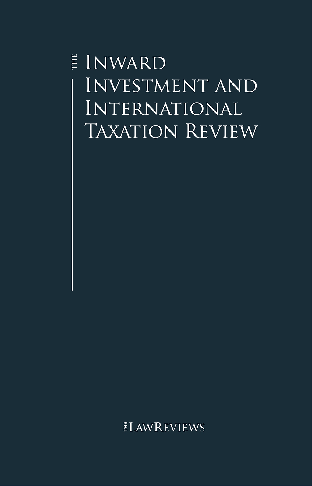 The Inward Investment and International Taxation Review