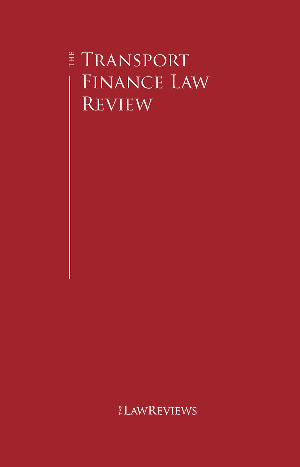 The Transport Finance Law Review