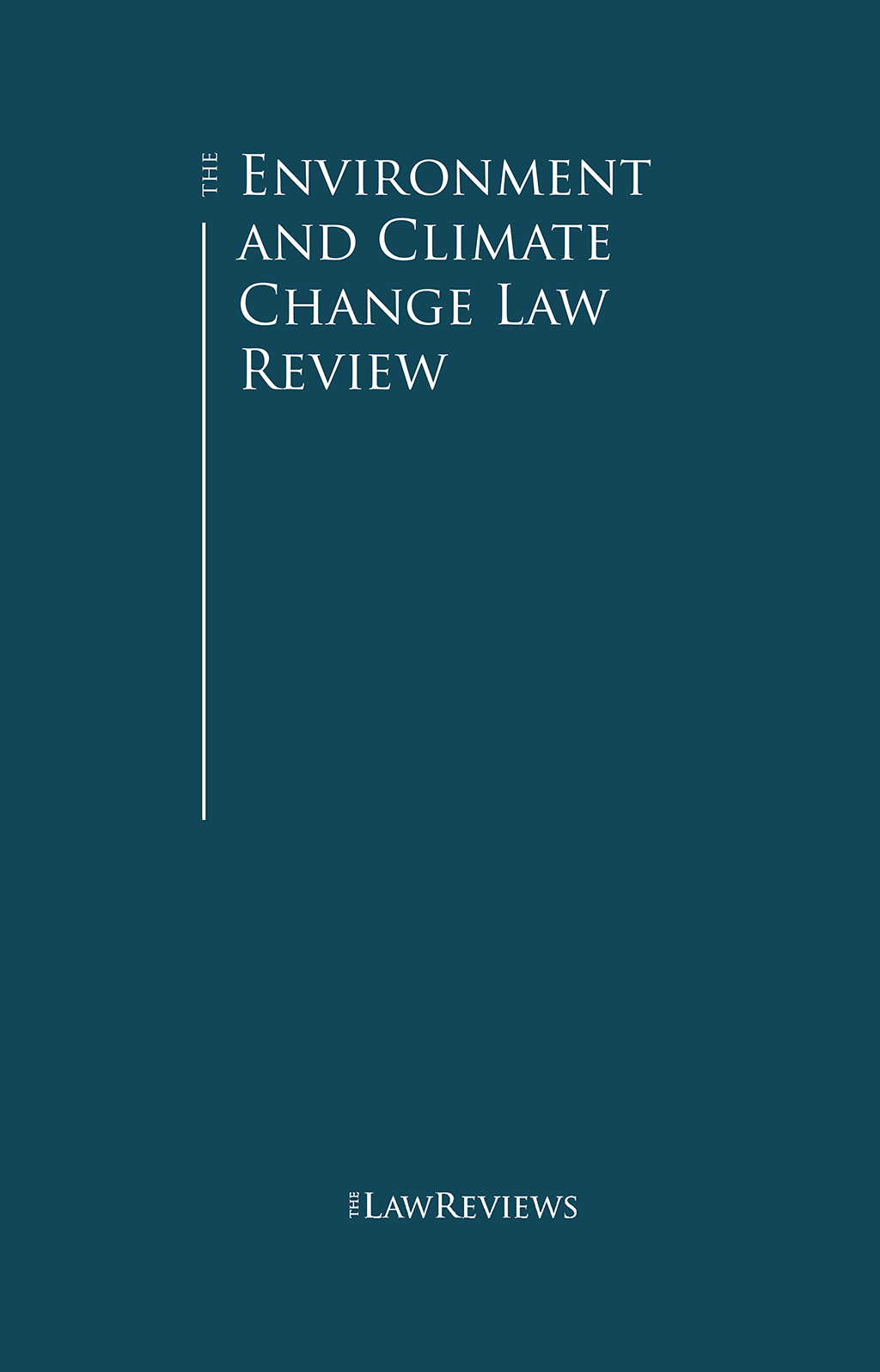The Environment and Climate Change Law Review
