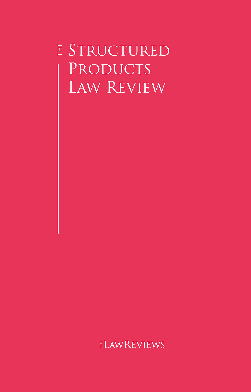 The Structured Products Law Review