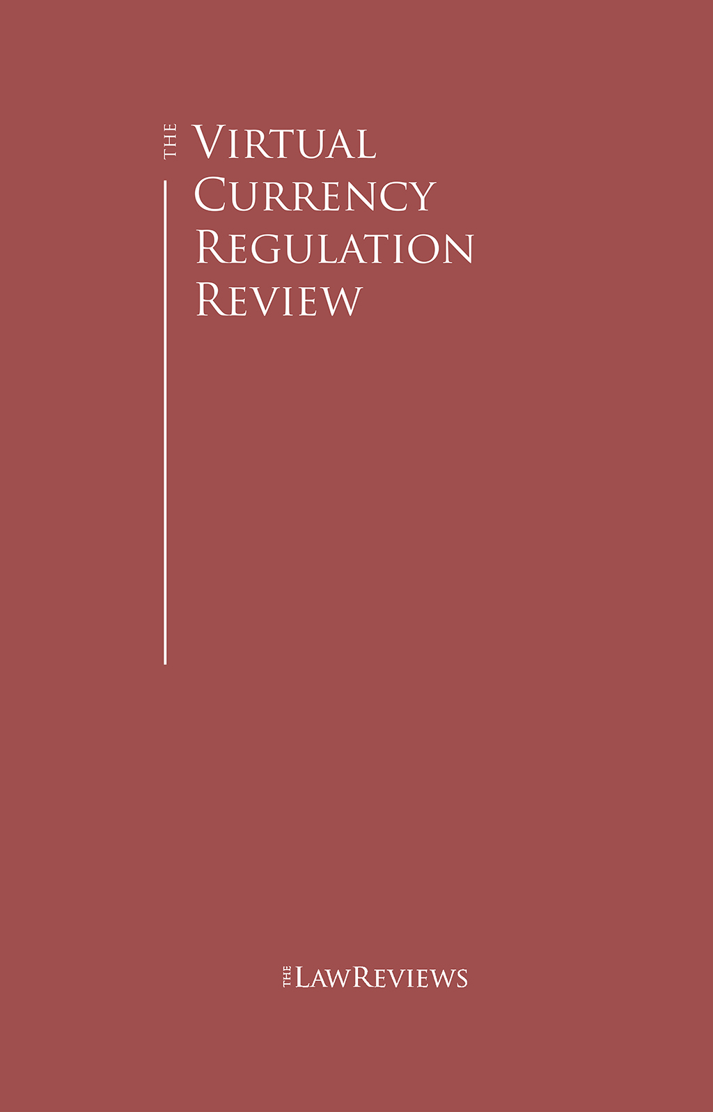 The Virtual Currency Regulation Review
