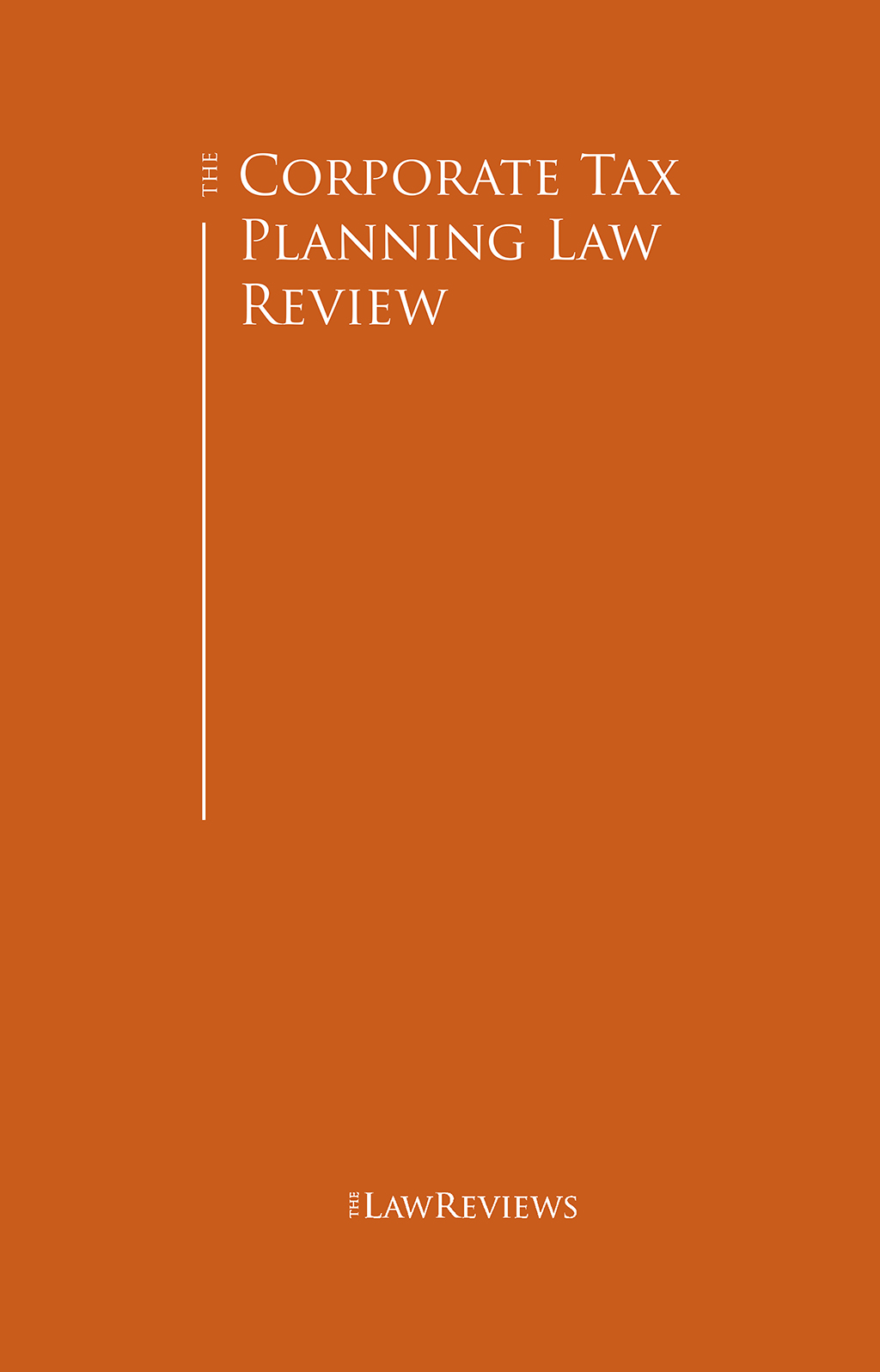 The Corporate Tax Planning Law Review