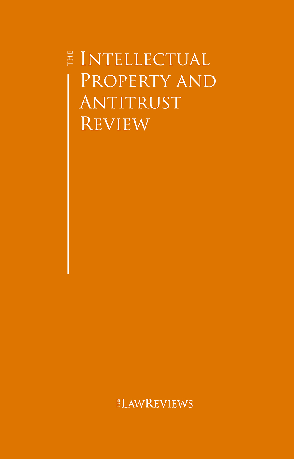 The Intellectual Property and Antitrust Review