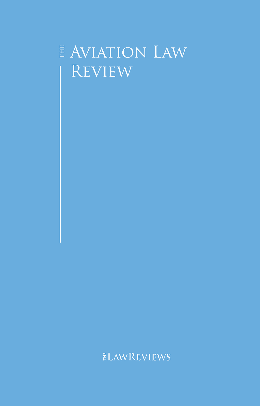 The Aviation Law Review