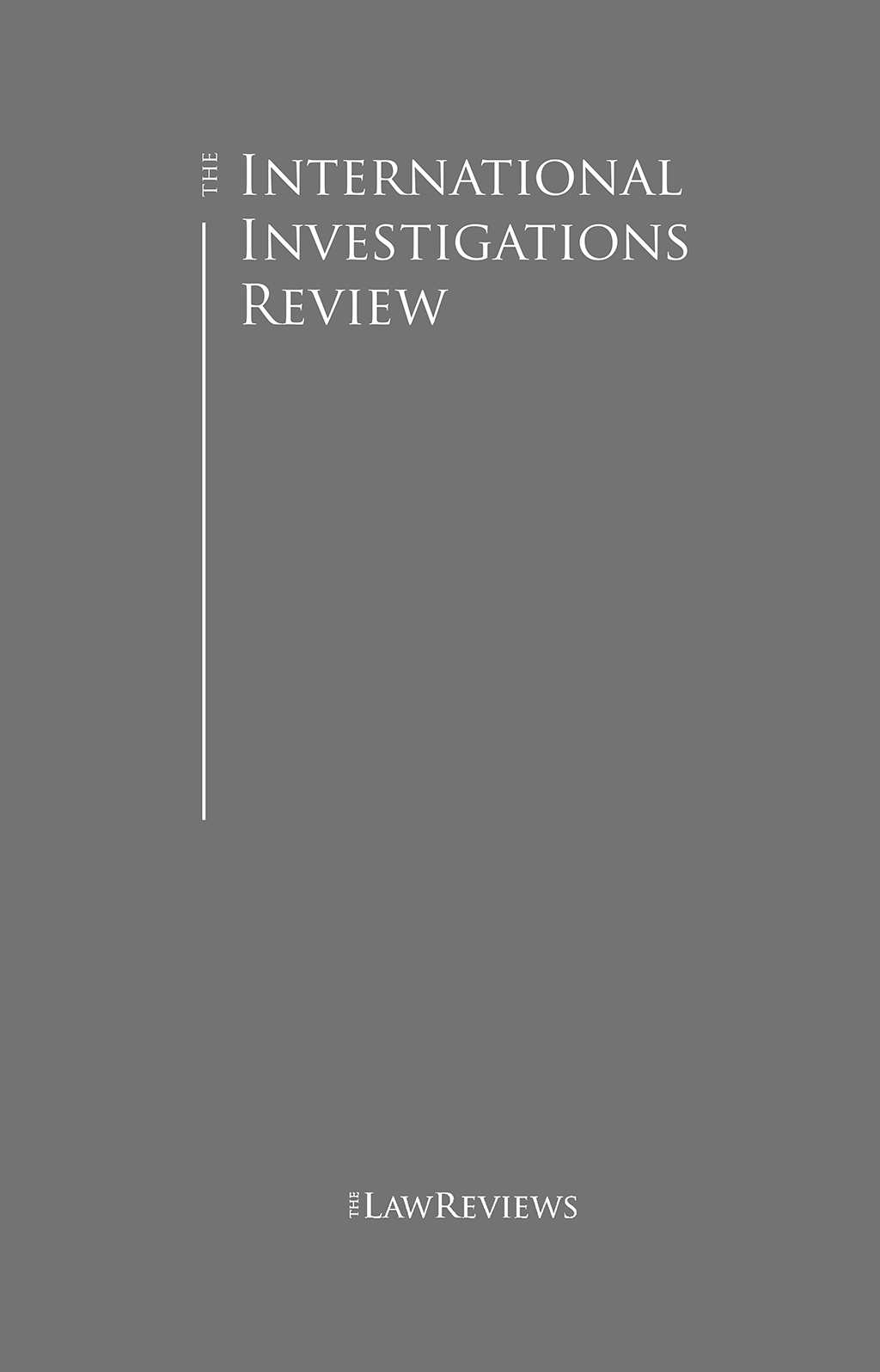The International Investigations Review