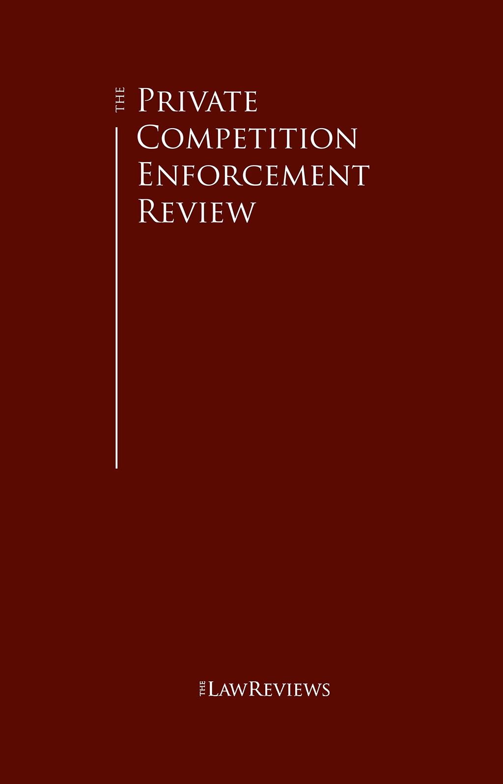 The Private Competition Enforcement Review