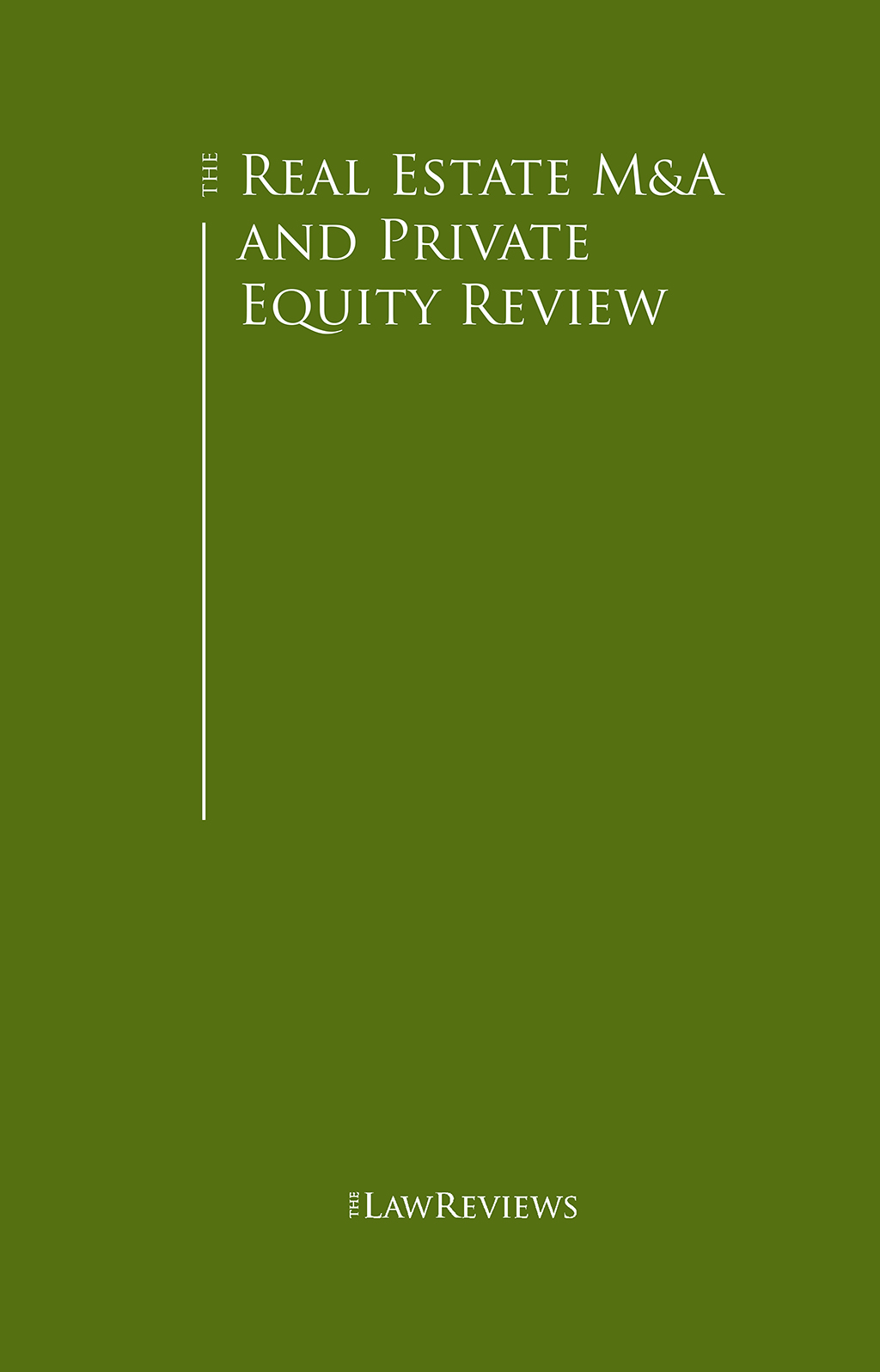 The Real Estate M&A and Private Equity Review