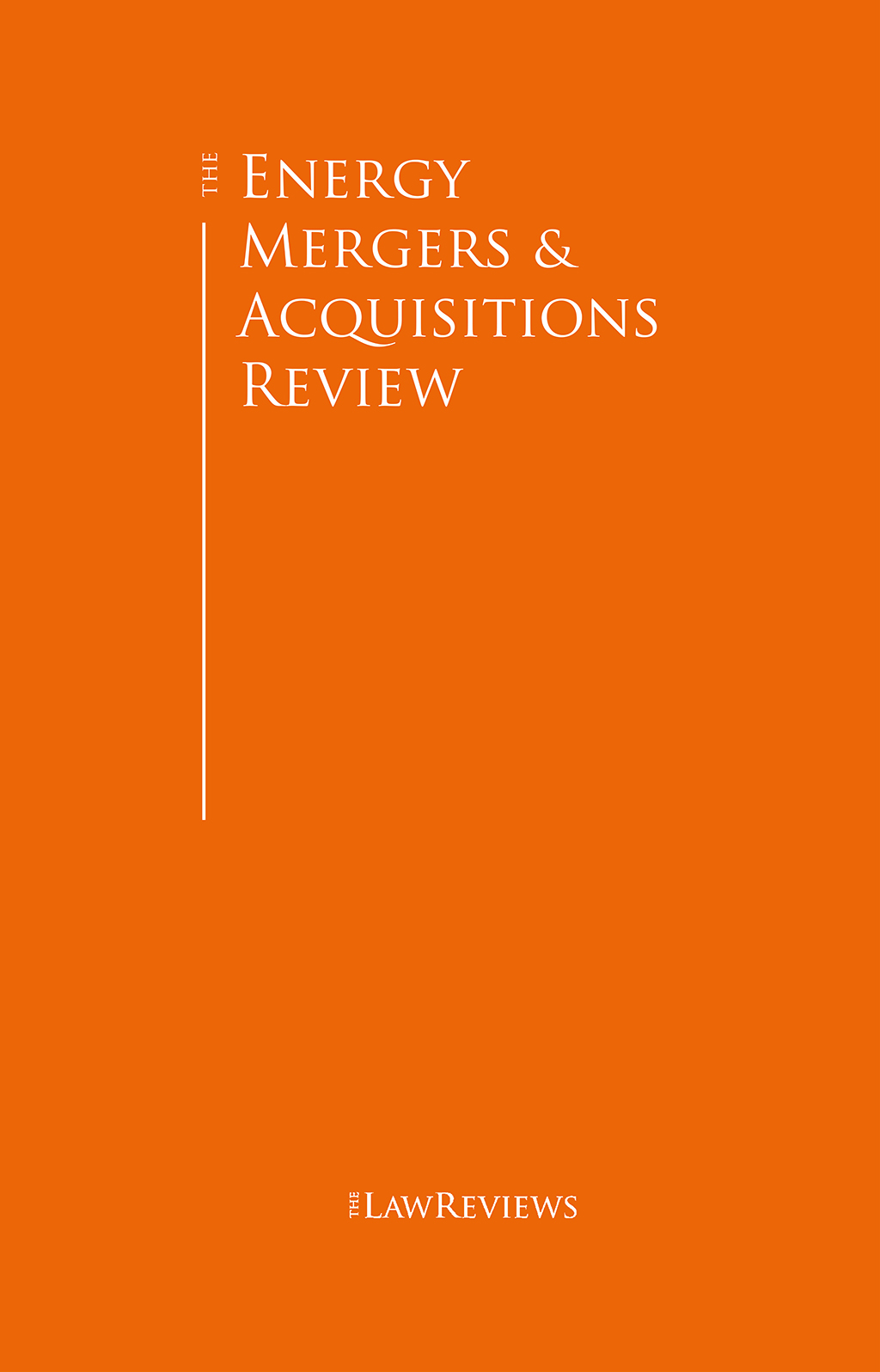 The Energy Mergers & Acquisitions Review