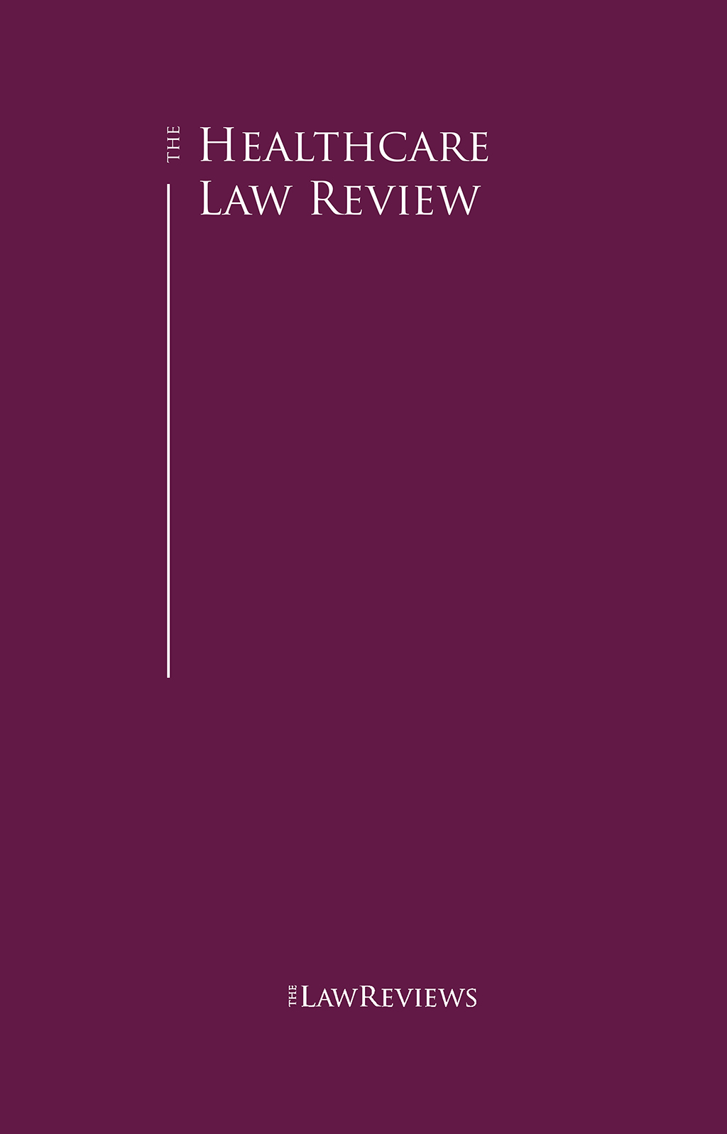 The Healthcare Law Review