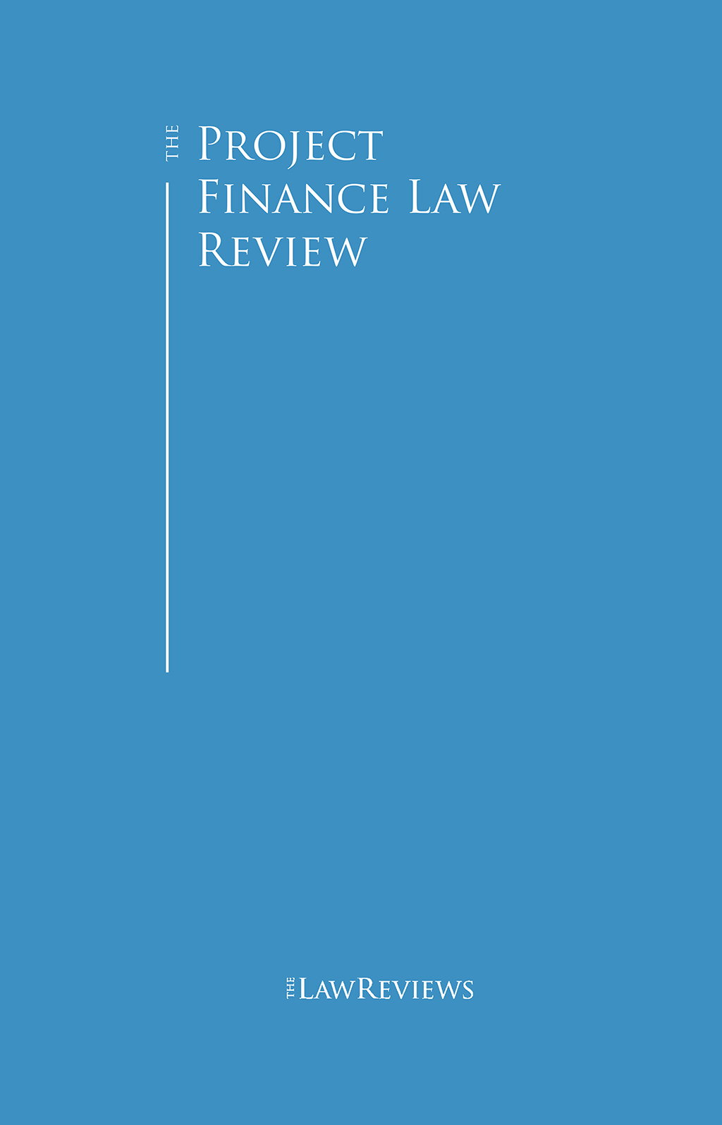 The Project Finance Law Review