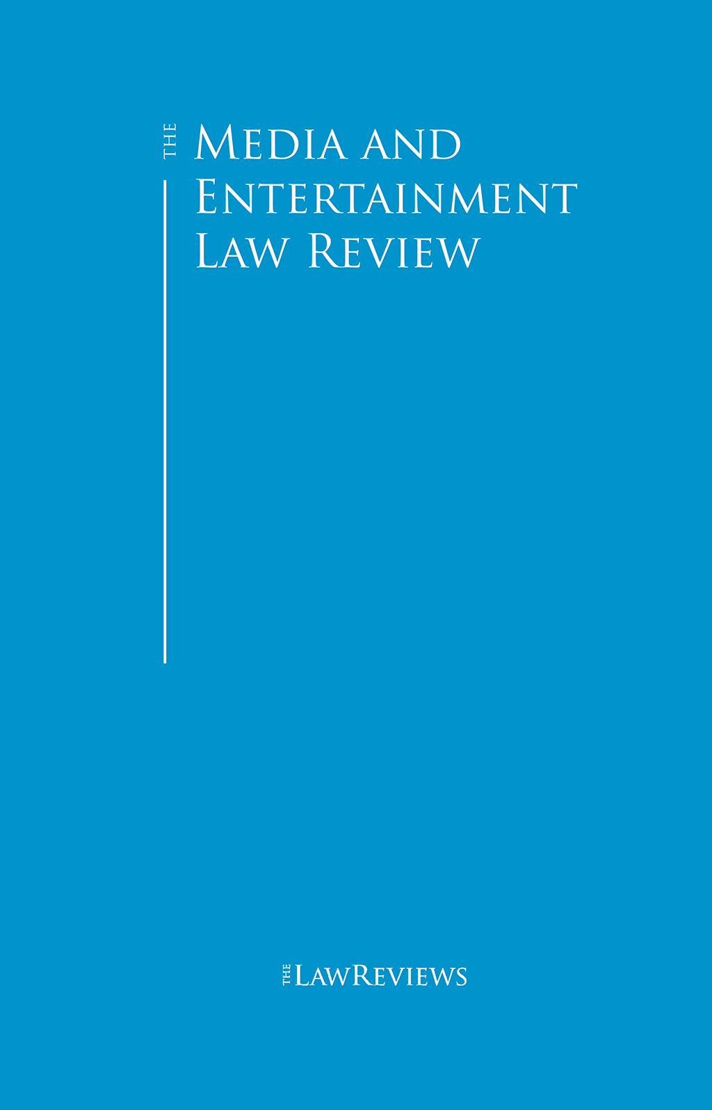 The Media and Entertainment Law Review