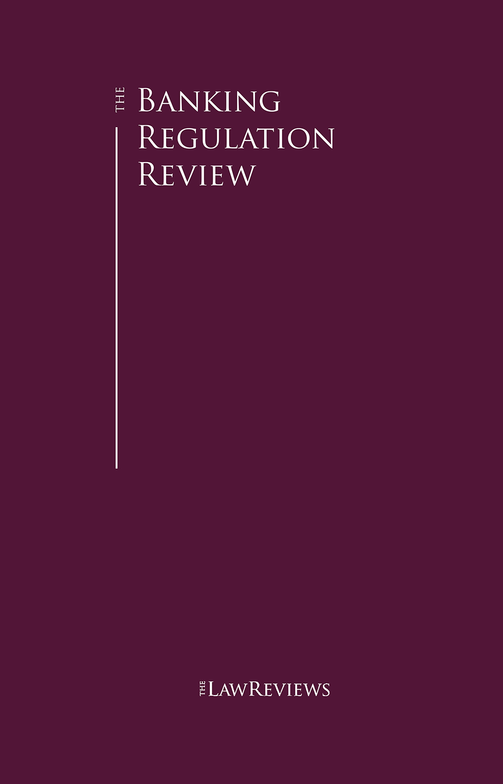 The Banking Regulation Review