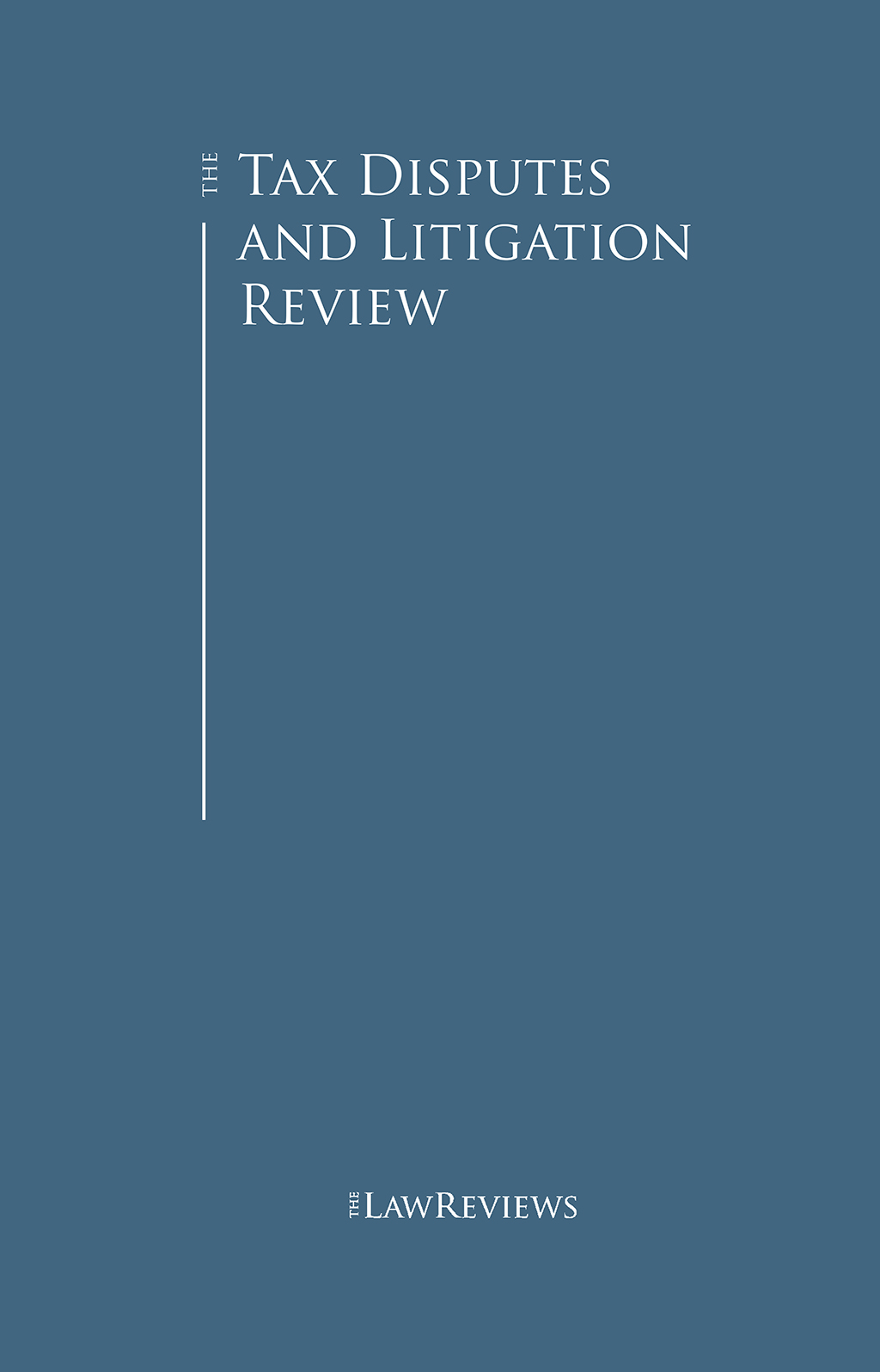 The Tax Disputes and Litigation Review