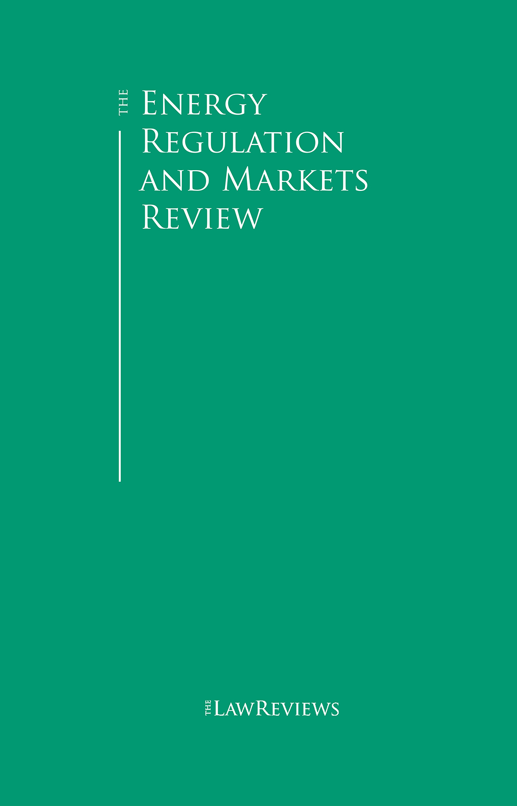The Energy Regulation and Markets Review