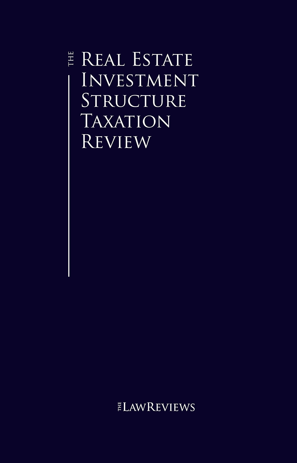 The Real Estate Investment Structure Taxation Review