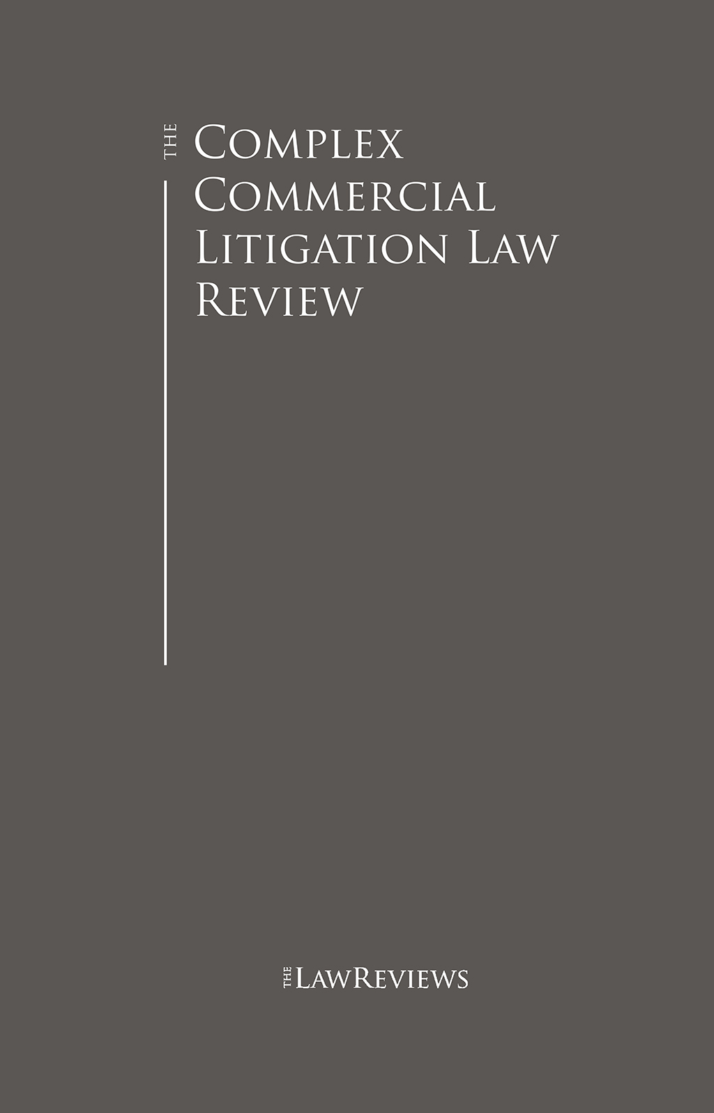 The Complex Commercial Litigation Law Review