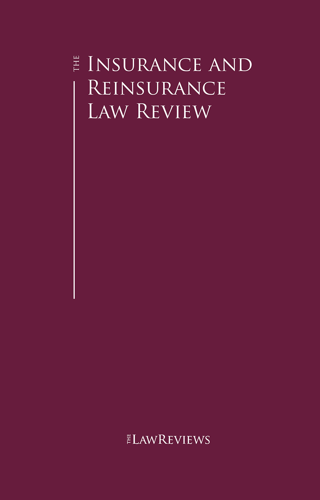 The Insurance and Reinsurance Law Review