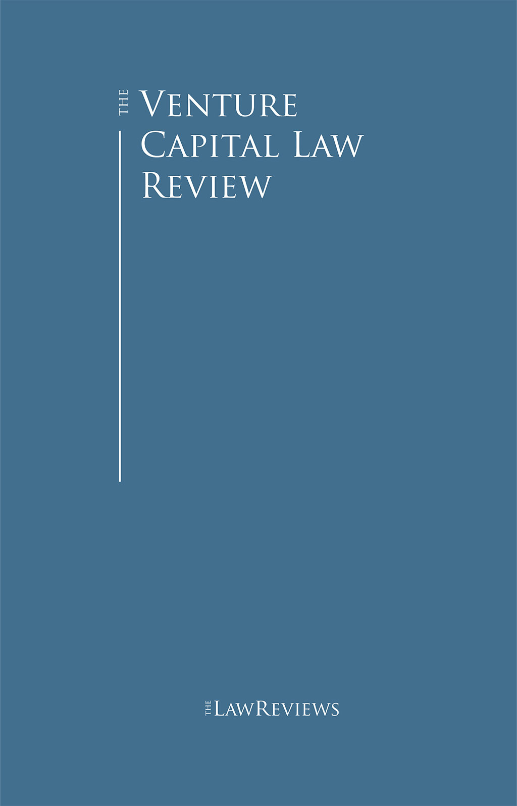 The Venture Capital Law Review