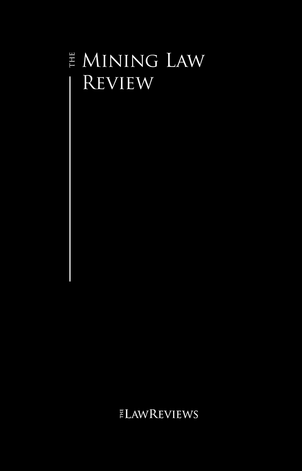 The Mining Law Review