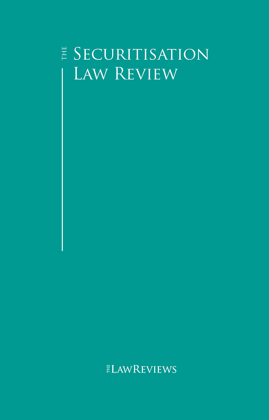 The Securitisation Law Review